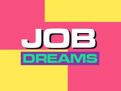 Job Dreams Thumbnail