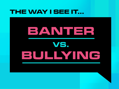 banter vs bullying cover