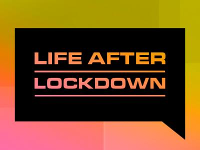 The-Way-I-See-It-Life_After_Lockdown_BLOG-TILE